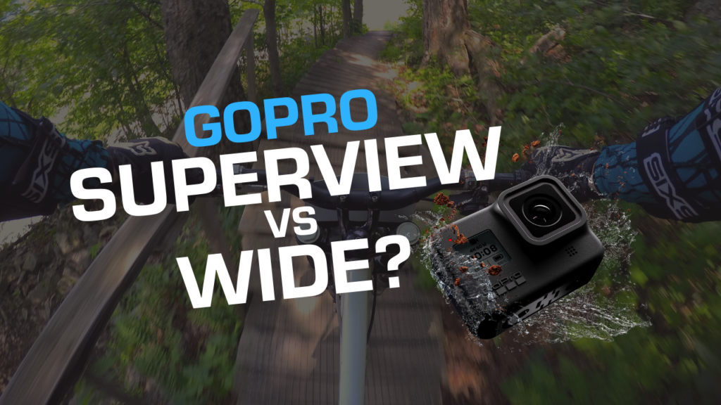 GoPro Superview vs Wide